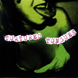 TORTURED TONGUES - LET ME DOWN