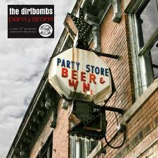 DIRTBOMBS - PARTY STORE