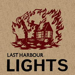 LAST HARBOUR - LIGHTS
