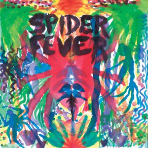 SPIDER FEVER - WHATCHA GONNA DO