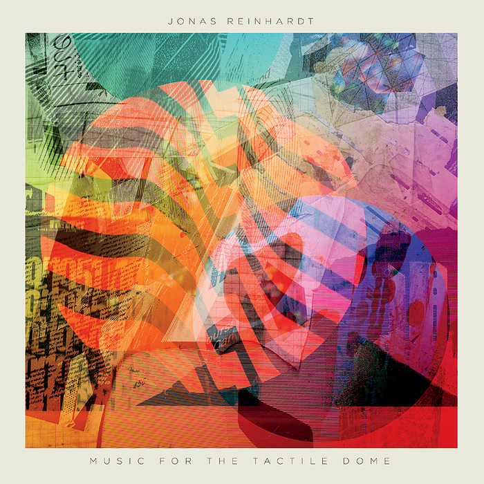 JONAS REINHARDT - MUSIC FOR THE TACTILE DOME