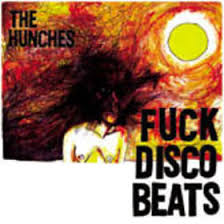 HUNCHES - FUCK DISCO BEATS