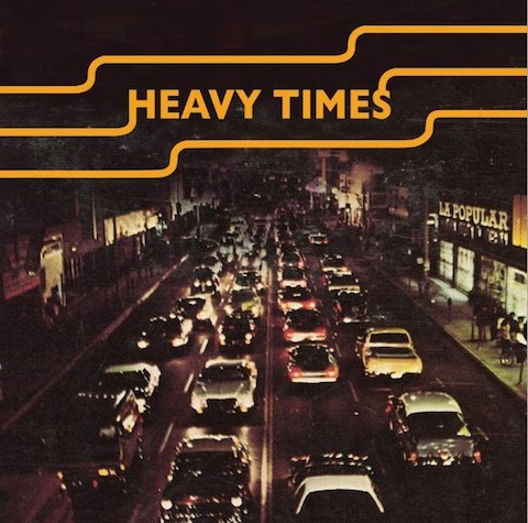 HEAVY TIMES - JACKER