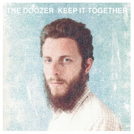 THE DOOZER - KEEP IT TOGETHER