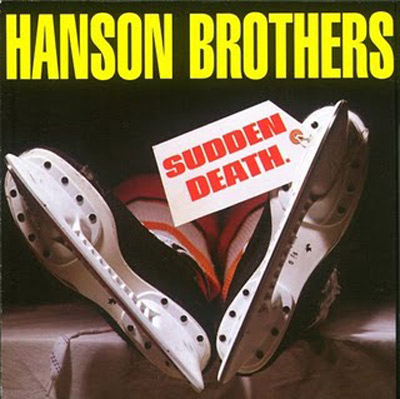 HANSON BROTHERS - SUDDEN DEATH