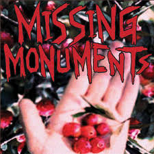 MISSING MONUMENTS - (I'M GONNA) LOVE YOU BACK TO LIFE