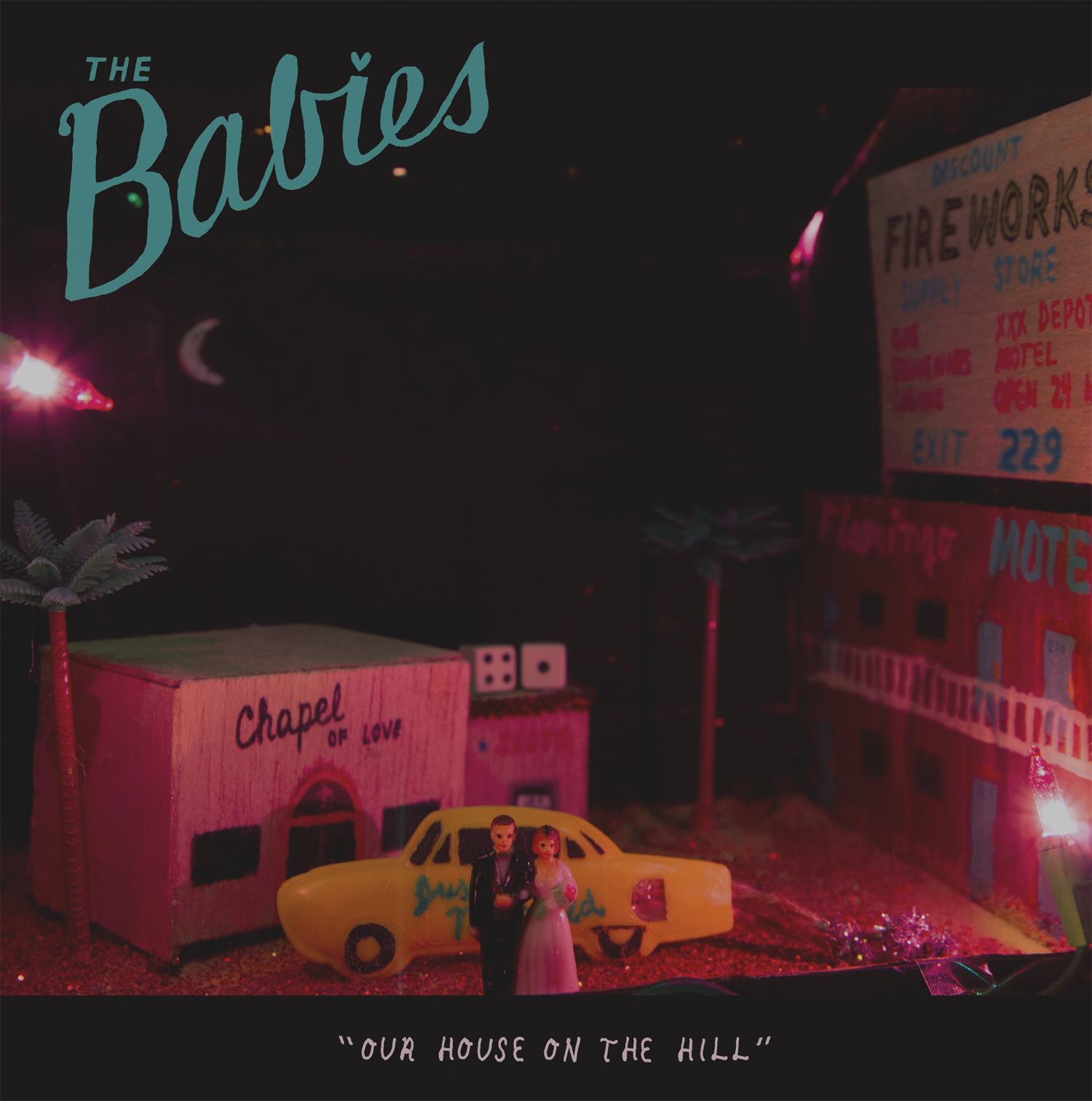 BABIES - OUR HOUSE ON THE HILL