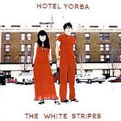 THE WHITE STRIPES - HOTEL YORBA (LIVE AT HOTEL YORBA)