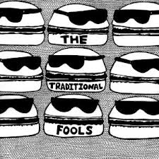 THE TRADITIONAL FOOLS - S/T