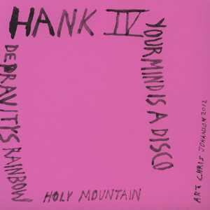 HANK  IV - DEPRAVITY'S RAINBOW