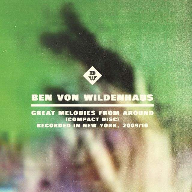 BEN VON WILDENHAUS - GREAT MELODIES FROM AROUND