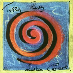 TERRY RILEY - LISBON CONCERT