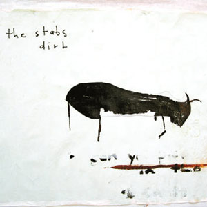 THE STABS - DIRT