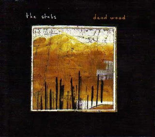 THE STABS - DEAD WOOD