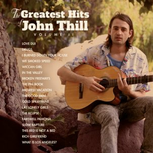 JOHN THILL - THE GREATEST HITS OF JOHN THILL VOL: II