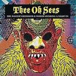 THEE OH SEES - THE MASTERS BEDROOM IS WORTH SPENDING A NIGHT IN
