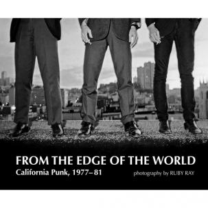 FROM THE EDGE OF THE WORLD - CALIFORNIA PUNK 77-81 (BOOK)