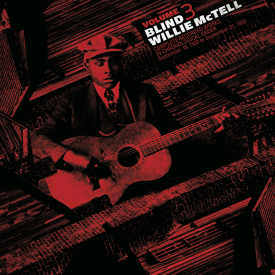 BLIND WILLIE MCTELL - Complete Recorded Works in Chronological Order Vol: 3