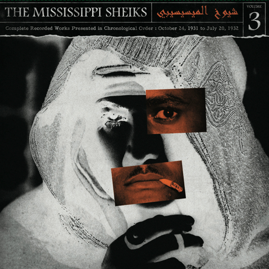 MISSISSIPPI SHEIKS - Complete Recorded Works in Chronological Order Vol 3