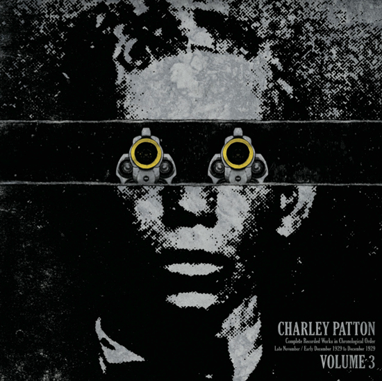 CHARLEY PATTON - Complete Recorded Works in Chronological Order Vol 3
