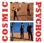 COSMIC PSYCHOS - DOWN ON THE FARM / COSMIC PSYCHOS