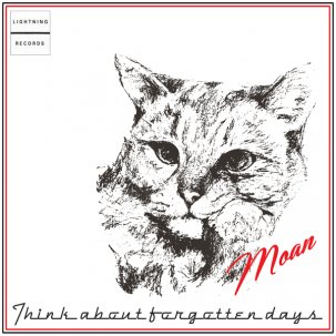MOAN - THINK ABOUT FORGOTTEN DAYS