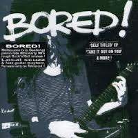 BORED - TAKE IT OUT ON YOU