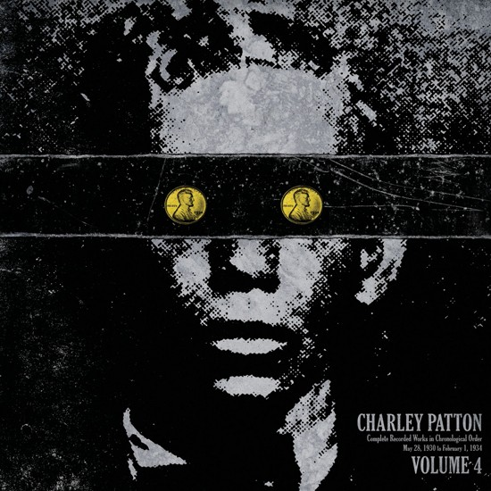CHARLEY PATTON - Complete Recorded Works in Chronological Order Vol 4
