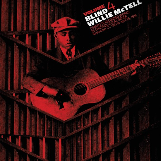 BLIND WILLIE MCTELL - Complete Recorded Works in Chronological Order Vol 4