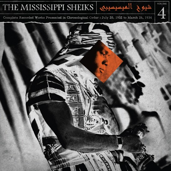 MISSISSIPPI SHEIKS - Complete Recorded Works in Chronological Order Vol 4