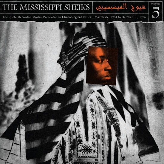 MISSISSIPPI SHEIKS - Complete Recorded Works in Chronological Order Vol 5