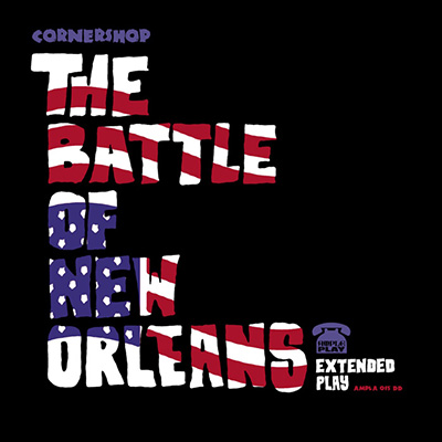 CORNERSHOP - THE BATTLE OF NEW ORLEANS EP