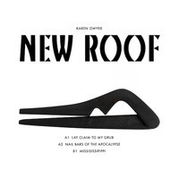 KAREN GWYER - NEW ROOF EP