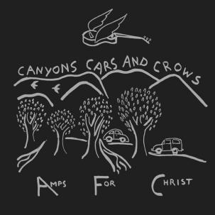 AMPS FOR CHRIST - CANYONS CARS AND CROWS