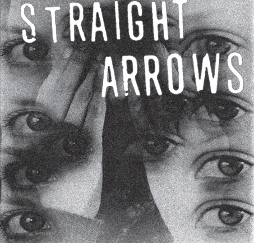 STRAIGHT ARROWS - MAKE UP YOUR MIND / TWO TIMER