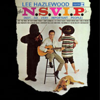 LEE HAZLEWOOD - THE N.S.V.I.P'S (NOT SO VERY IMPORTANT PEOPLE)