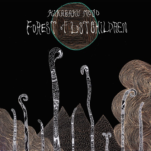 KIKAGAKU MOYO - FOREST OF LOST CHILDREN