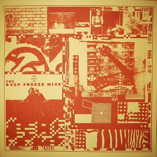 THE DEEP FREEZE MICE - BEST OF 1979-1989