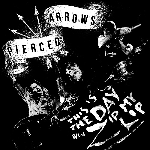 PIERCED ARROWS - THIS IS THE DAY B/W ZIP MY LIP