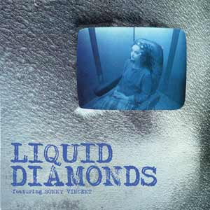 LIQUID DIAMONDS - AW MAW B/W LONG AGO