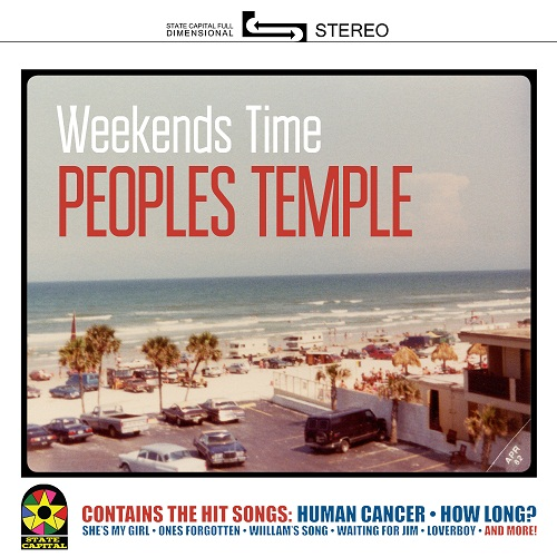 PEOPLE'S TEMPLE - WEEKENDS TIME