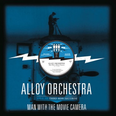 ALLOY ORCHESTRA - THE MAN WITH THE MOVIE CAMERA