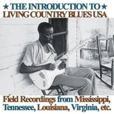 VARIOUS - THE INTRODUCTION TO LIVING COUNTRY BLUES USA