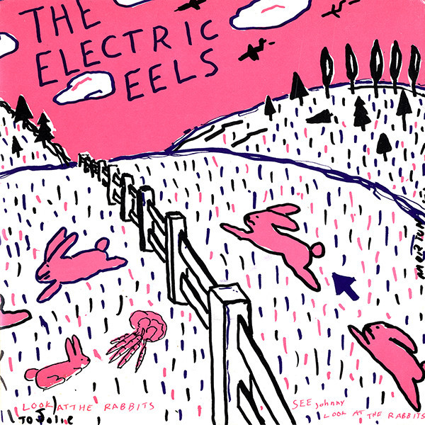 ELECTRIC EELS - SPIN AGE BLASTERS / BUNNIES