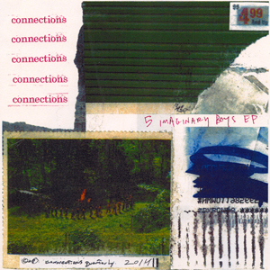 CONNECTIONS - 5 IMAGINARY BOYS
