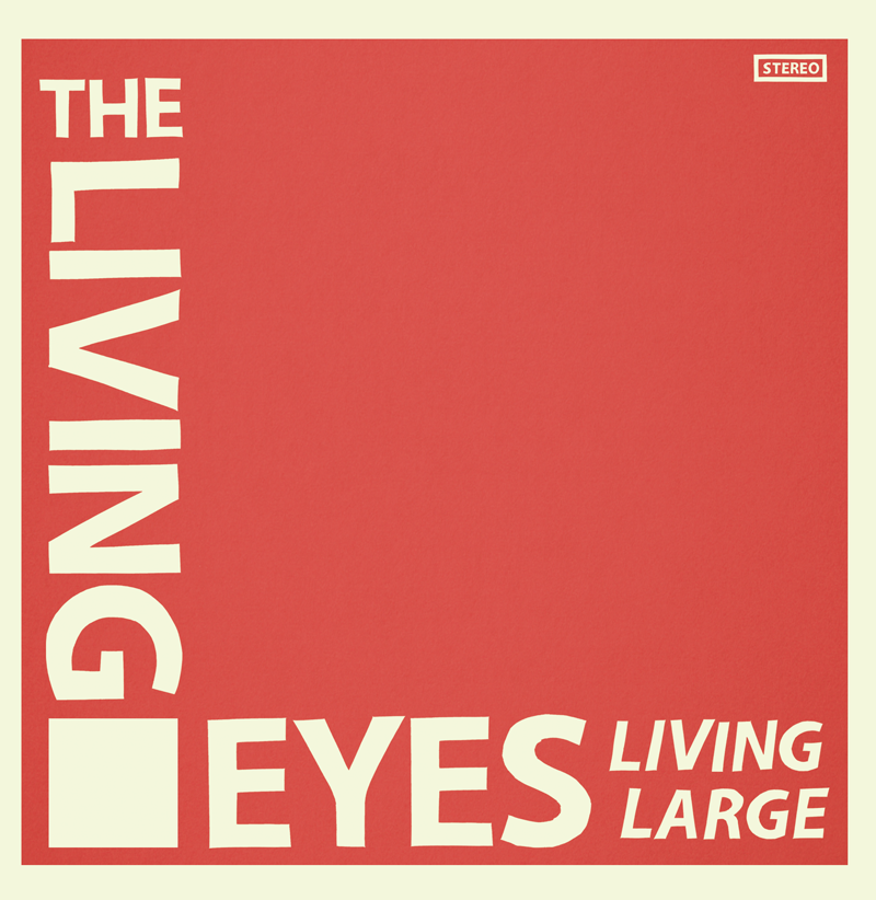 LIVING EYES - LIVING LARGE