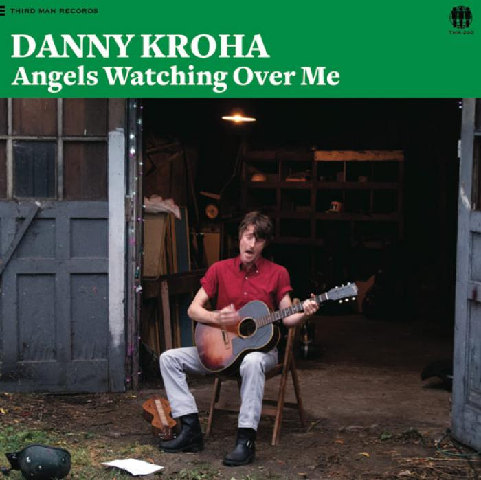 DANNY KROHA - ANGELS WATCHING OVER ME