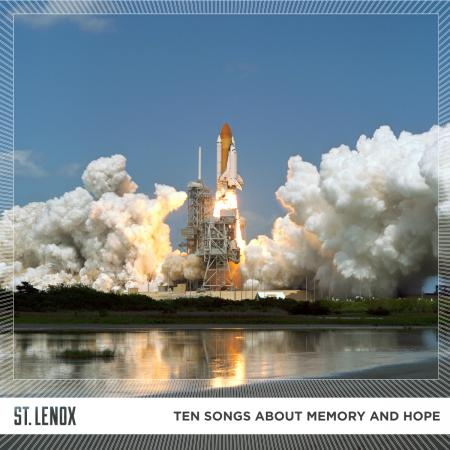 ST. LENOX - TEN SONGS ABOUT MEMORY & HOPE