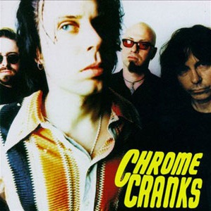 THE CHROME CRANKS - S/T