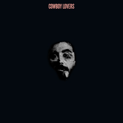 COWBOY LOVERS - S/T